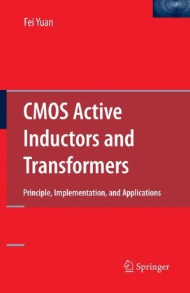 CMOS Active Inductors and Transformers: Principle, Implementation, and Applications