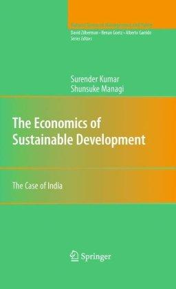 The Economics of Sustainable Development: The Case of India