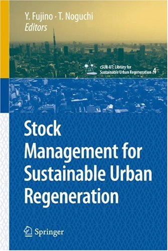 Stock Management for Sustainable Urban Regeneration