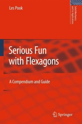 Serious Fun with Flexagons: A Compendium and Guide
