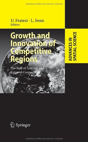 Growth and Innovation of Competitive Regions: The Role of Internal and External Connections