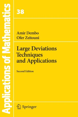 Large Deviations Techniques and Applications, Second Edition