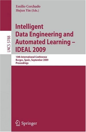 Intelligent Data Engineering and Automated Learning - IDEAL 2009: 10th International Conference, Burgos, Spain, September 23-26, 2009. Proceedings