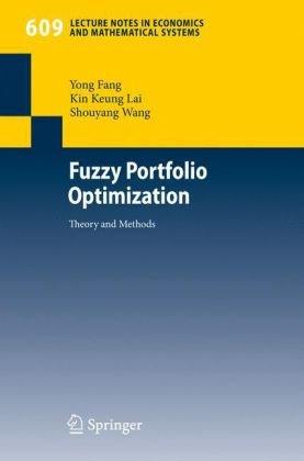 Fuzzy Portfolio Optimization: Theory and Methods