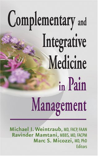Complementary and Integrative Medicine in Pain Management