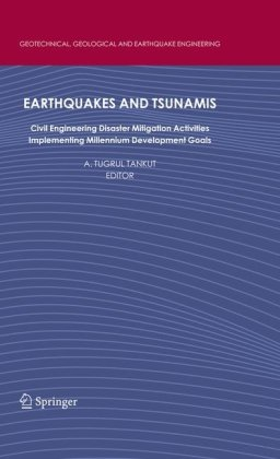 Earthquakes and Tsunamis: Civil Engineering Disaster Mitigation Activities Implementing Millennium Development Goals