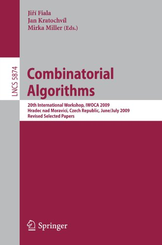 Combinatorial Algorithms: 20th International Workshop, IWOCA 2009, Hradec nad Moravicí, Czech Republic, June 28–July 2, 2009, Revised Selected Papers