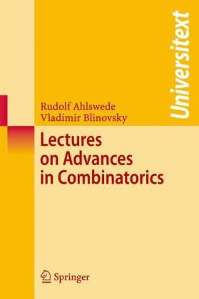 Lectures on Advances in Combinatorics