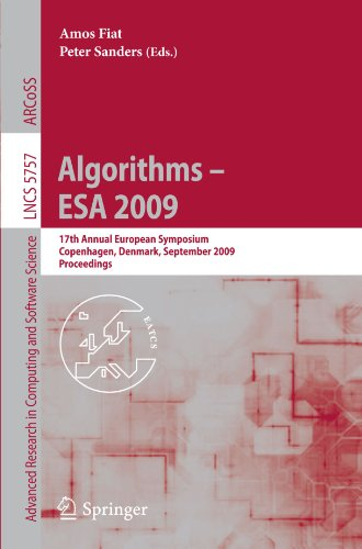 Algorithms - ESA 2009: 17th Annual European Symposium, Copenhagen, Denmark, September 7-9, 2009. Proceedings