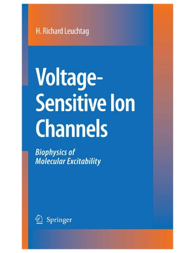 Voltage-Sensitive Ion Channels: Biophysics of Molecular Excitability