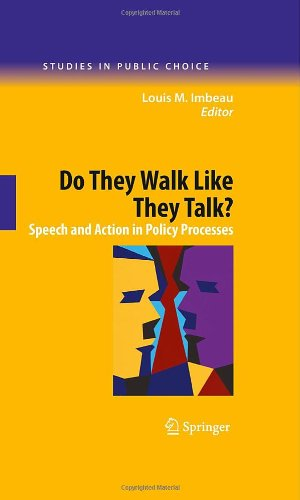Do They Walk Like They Talk?: Speech and Action in Policy Processes