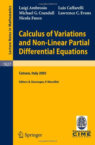 Calculus of variations and nonlinear partial differential equations: lectures given at the C.I.M.E. Summer School held in Cetraro, Italy, June 27-July