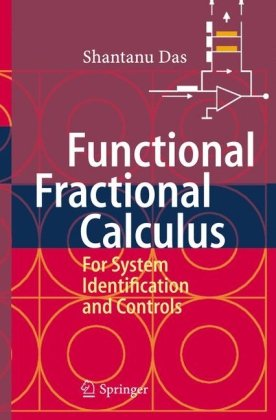 Functional fractional calculus for system identification and controls
