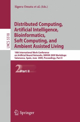 Distributed Computing, Artificial Intelligence, Bioinformatics, Soft Computing, and Ambient Assisted Living: 10th International Work-Conference on Art