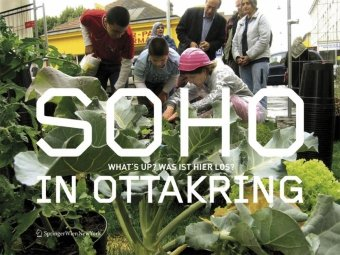 SOHO IN OTTAKRING: Whats up? Was ist hier los? (German and English Edition)