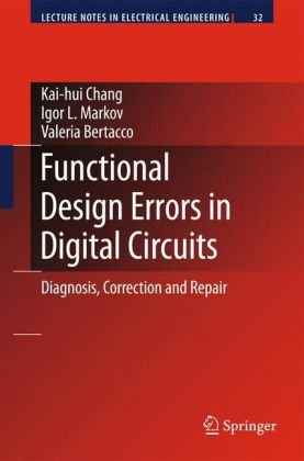Functional Design Errors in Digital Circuits: Diagnosis, Correction and Repair
