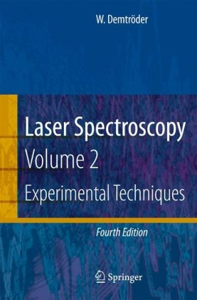 Laser Spectroscopy: Vol. 2 Experimental Techniques