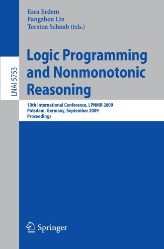 Logic Programming and Nonmonotonic Reasoning: 10th International Conference, LPNMR 2009, Potsdam, Germany, September 14-18, 2009. Proceedings