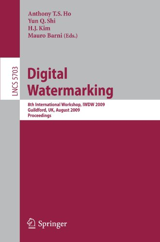Digital Watermarking: 8th International Workshop, IWDW 2009, Guildford, UK, August 24-26, 2009. Proceedings