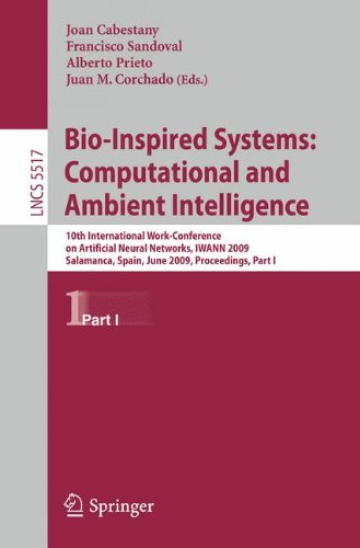 Bio-Inspired Systems: Computational and Ambient Intelligence: 10th International Work-Conference on Artificial Neural Networks, IWANN 2009, Salamanca,