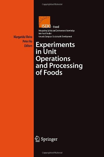 Experiments in Unit Operations and Processing of Foods (Integrating Safety and Environmental Knowledge Into Food Studies towards European Sustainable