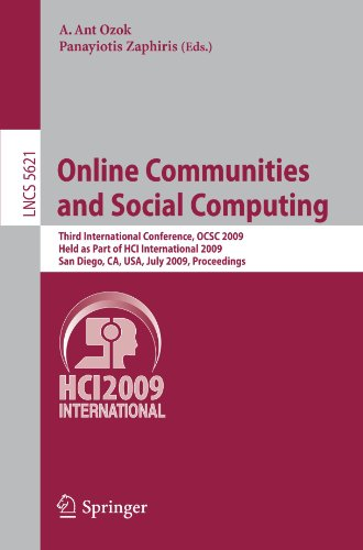 Online Communities and Social Computing: Third International Conference, OCSC 2009, Held as Part of HCI International 2009, San Diego, CA, USA, July 1