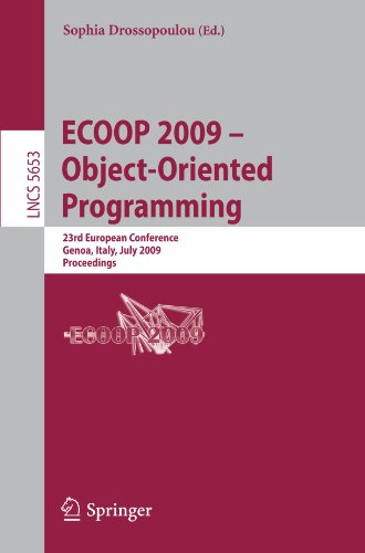 ECOOP 2009 – Object-Oriented Programming: 23rd European Conference, Genoa, Italy, July 6-10, 2009. Proceedings