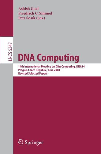 DNA Computing: 14th International Meeting on DNA Computing, DNA 14, Prague, Czech Republic, June 2-9, 2008. Revised Selected Papers
