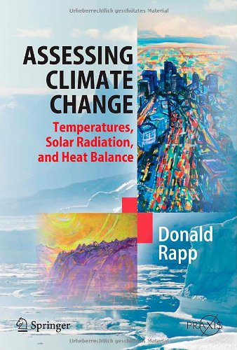 Assessing Climate Change: Temperatures, Solar Radiation, and Heat Balance