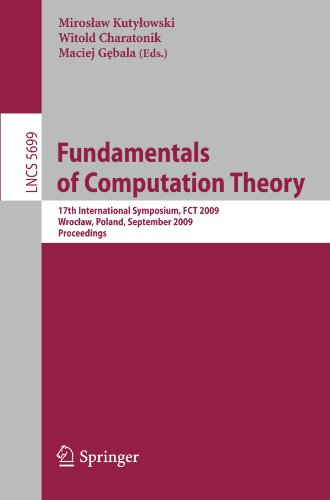Fundamentals of Computation Theory: 17th International Symposium, FCT 2009, Wrocław, Poland, September 2-4, 2009. Proceedings