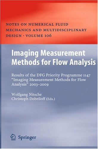 "Imaging Measurement Methods for Flow Analysis: Results of the DFG Priority Programme 1147 ""Imaging Measurement Methods for Flow Analysis"" 2003-2009"