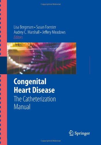 Congenital Heart Disease: The Catheterization Manual
