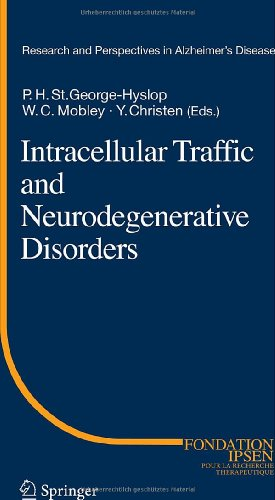 Intracellular Traffic and Neurodegenerative Disorders (Research and Perspectives in Alzheimers Disease)