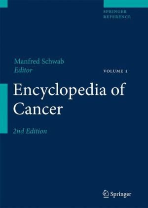 Encyclopedia of Cancer (4 Volume Set)