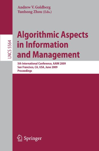Algorithmic Aspects in Information and Management: 5th International Conference, AAIM 2009, San Francisco, CA, USA, June 15-17, 2009. Proceedings