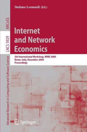 Internet and Network Economics: 5th International Workshop, WINE 2009, Rome, Italy, December 14-18, 2009. Proceedings