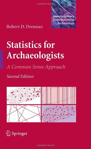 Statistics for Archaeologists: A Common Sense Approachq