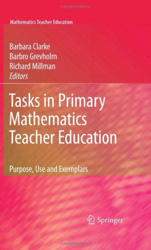 Tasks in Primary Mathematics Teacher Education: Purpose, Use and Exemplars