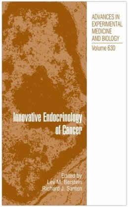 Innovative Endocrinology of Cancer