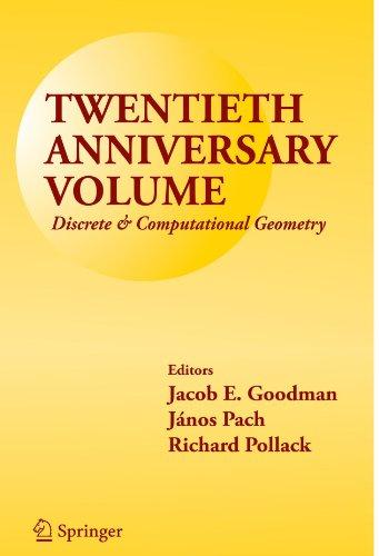 Twentieth Anniversary Volume:: Discrete & Computational Geometry