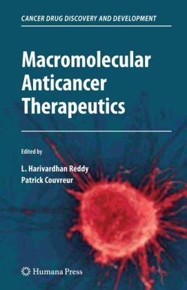 Macromolecular Anticancer Therapeutics (Cancer Drug Discovery and Development)