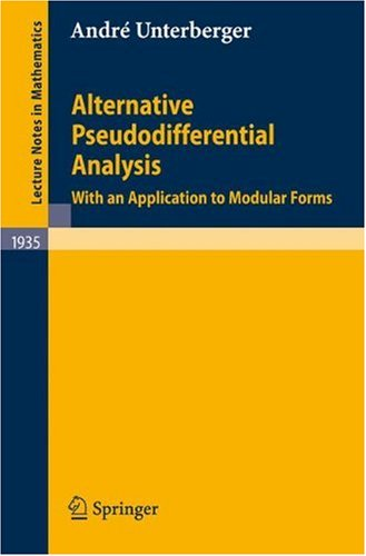 Alternative Pseudodifferential Analysis: With an Application to Modular Formsq