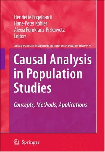 Causal Analysis in Population Studies: Concepts, Methods, Applications