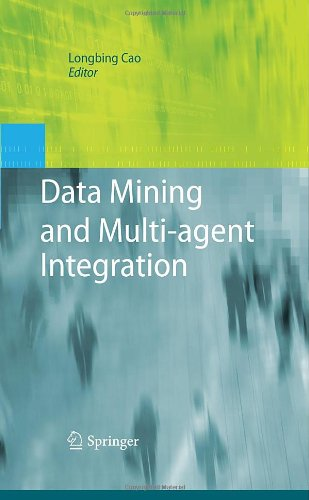 Data Mining and Multi-agent Integration
