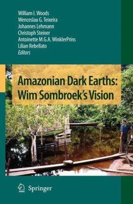 Amazonian Dark Earths: Wim Sombroeks Vision