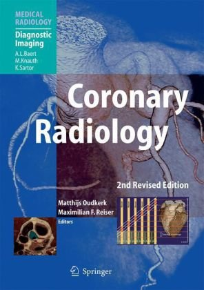 Coronary Radiology (Medical Radiology   Diagnostic Imaging)