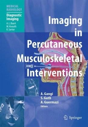Imaging in Percutaneous Musculoskeletal Interventions (Medical Radiology   Diagnostic Imaging)