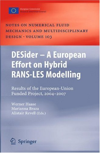DESider – A European Effort on Hybrid RANS-LES Modelling: Results of the European-Union Funded Project, 2004–2007