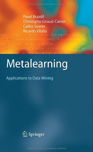 Metalearning: Applications to Data Miningq