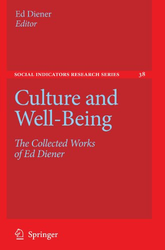 Culture and Well-Being: The Collected Works of Ed Diener